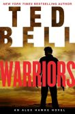 Book Cover Image. Title: Warriors (Alex Hawke Series #8), Author: Ted Bell