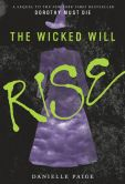 Book Cover Image. Title: The Wicked Will Rise, Author: Danielle Paige