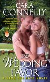 Book Cover Image. Title: The Wedding Favor:  A Save the Date Novel, Author: Cara Connelly