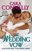 Book Cover Image. Title: The Wedding Vow:  A Save the Date Novel: The Billionaire's Demand, Author: Cara Connelly