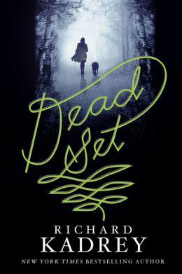 Dead Set: A Novel
