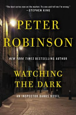 Watching the Dark (Inspector Alan Banks Series #20)