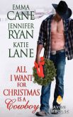 Book Cover Image. Title: All I Want for Christmas Is a Cowboy, Author: Jennifer Ryan