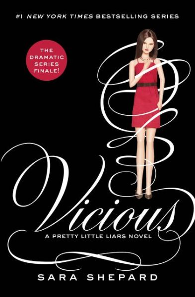 Vicious (Pretty Little Liars Series #16)