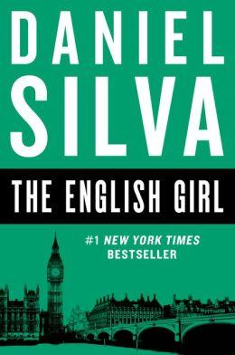 The English Girl (Gabriel Allon Series #13)