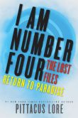 Book Cover Image. Title: I Am Number Four:  The Lost Files: Return to Paradise, Author: Pittacus Lore