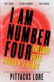 Book Cover Image. Title: I Am Number Four:  The Lost Files: Hidden Enemy, Author: Pittacus Lore