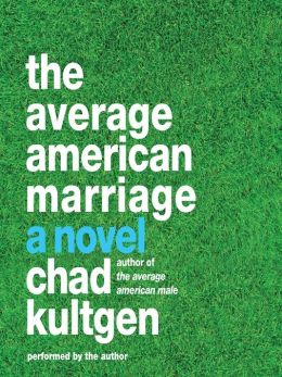 The Average American Marriage: Average American Series, Book 2