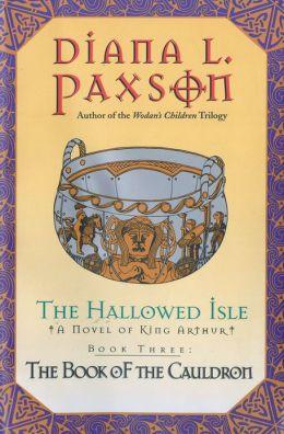 The Hallowed Isle Book Three: The Book Of The Cauldron