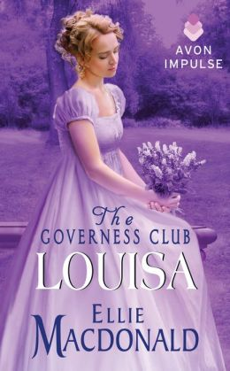 The Governess Club: Louisa by Ellie Macdonald