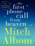 Book Cover Image. Title: The First Phone Call from Heaven, Author: Mitch Albom