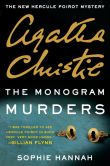 Book Cover Image. Title: The Monogram Murders:  The New Hercule Poirot Mystery, Author: Sophie Hannah