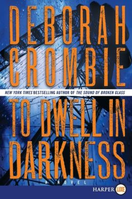 To Dwell in Darkness (Duncan Kincaid and Gemma James Series #16)