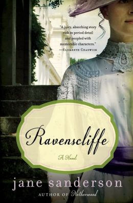 Ravenscliffe: A Novel
