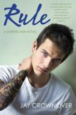 Book Cover Image. Title: Rule (Marked Men Series #1), Author: Jay Crownover