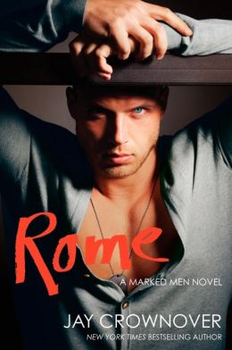 Rome (Marked Men Series #3)