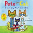 Book Cover Image. Title: Pete the Cat:  Rock On, Mom and Dad!, Author: James Dean
