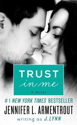 Trust in Me: A Novel