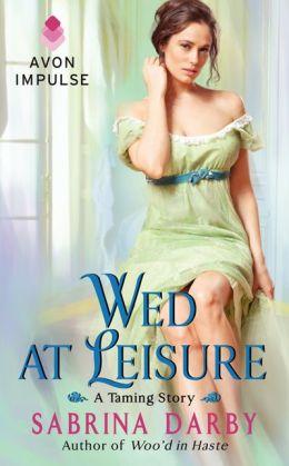 Wed at Leisure
