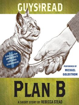 Plan B: A Short Story from Guys Read: Other Worlds