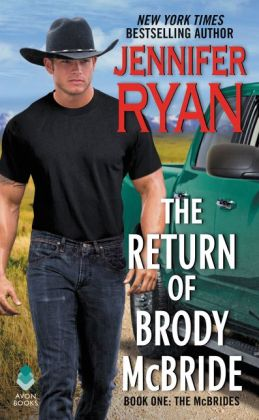 The Return of Brody McBride (McBrides Series #1)