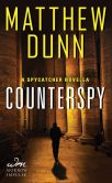 Book Cover Image. Title: Counterspy:  A Spycatcher Novella, Author: Matthew Dunn