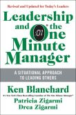Ken Blanchard - Leadership and the One Minute Manager Updated Ed: Increasing Effectiveness Through Situational Leadership II
