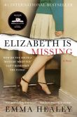 Book Cover Image. Title: Elizabeth Is Missing, Author: Emma Healey