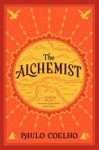 Book Cover Image. Title: The Alchemist (25th Anniversary Edition), Author: Paulo Coelho