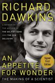 Book Cover Image. Title: An Appetite for Wonder:  The Making of a Scientist (Signed Edition), Author: Richard Dawkins
