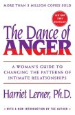 Book Cover Image. Title: Dance of Anger:  A Woman's Guide to Changing the Patterns of Intimate Relationships, Author: Harriet Lerner