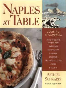 Naples at Table: Cooking in Campania