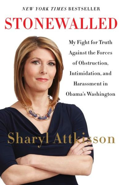 Download google books as pdf full Stonewalled: My Fight for Truth Against the Forces of Obstruction, Intimidation, and Harassment in Obama's Washington ePub 9780062322845