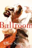 Ballroom by Alice Simpson