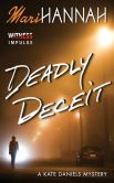 Book Cover Image. Title: Deadly Deceit, Author: Mari Hannah