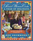 Book Cover Image. Title: The Pioneer Woman Cooks:  A Year of Holidays (Enhanced Edition): 140 Step-by-Step Recipes for Simple, Scrumptious Celebrations, Author: Ree Drummond