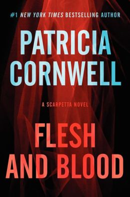 Flesh and Blood (Kay Scarpetta Series #22)