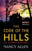 Book Cover Image. Title: The Code of the Hills:  An Ozarks Mystery, Author: Nancy Allen