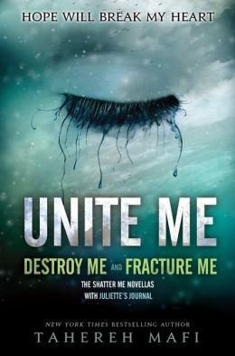 Unite Me (Shatter Me Series)
