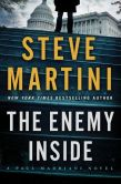 Book Cover Image. Title: The Enemy Inside:  A Paul Madriani Novel, Author: Steve Martini