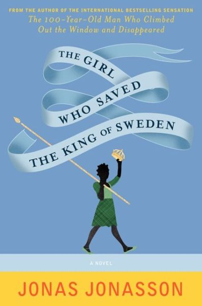 Best audio book downloads for free The Girl Who Saved the King of Sweden 9780062329127