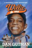 Book Cover Image. Title: Willie & Me, Author: Dan Gutman