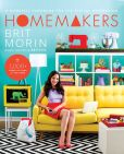 Book Cover Image. Title: Homemakers:  A Domestic Handbook for a New Generation, Author: Brit Morin