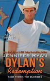Book Cover Image. Title: Dylan's Redemption:  Book Three: The McBrides, Author: Jennifer Ryan