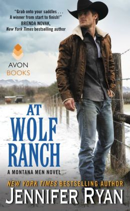 At Wolf Ranch (Montana Men Series #1)
