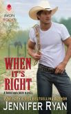 Book Cover Image. Title: When It's Right (Montana Men Series #2), Author: Jennifer Ryan