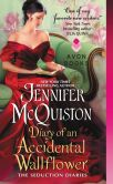 Book Cover Image. Title: Diary of an Accidental Wallflower:  The Seduction Diaries, Author: Jennifer McQuiston