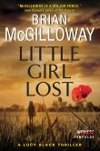 Book Cover Image. Title: Little Girl Lost, Author: Brian McGilloway
