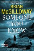 Book Cover Image. Title: Someone You Know:  A Lucy Black Thriller, Author: Brian McGilloway