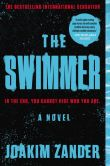 Book Cover Image. Title: The Swimmer, Author: Joakim Zander